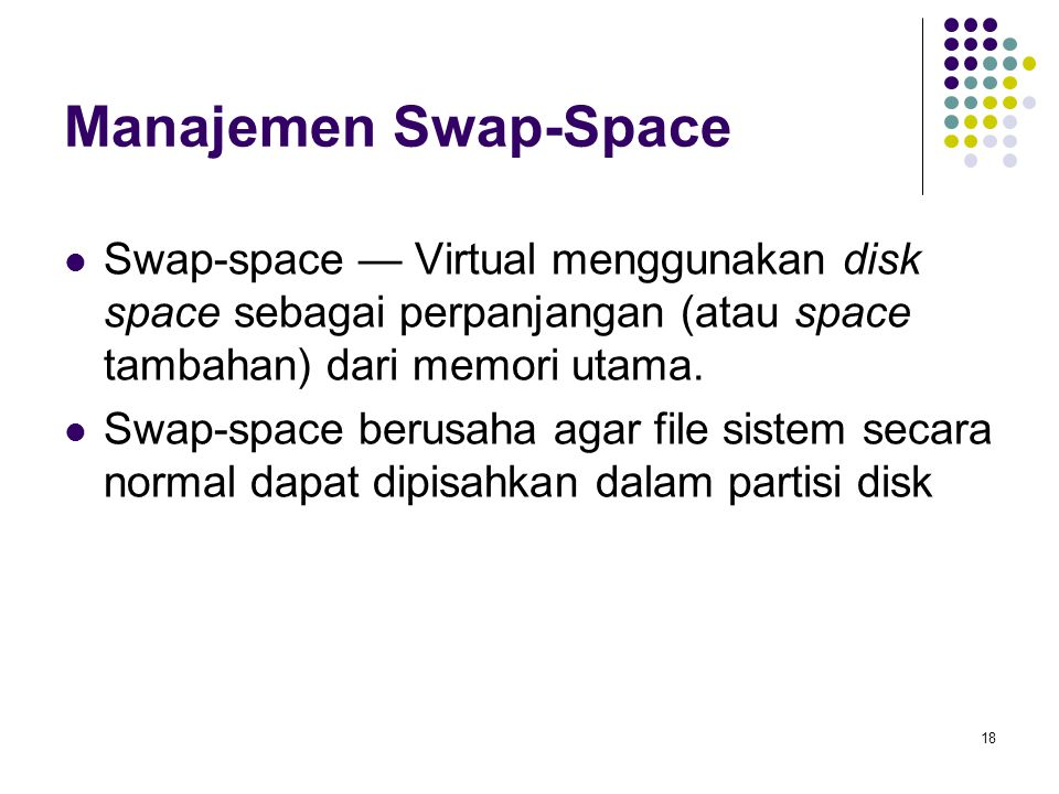 19 Implementasi Stable-Storage Skema write-ahead log membutuhkan stable storage.