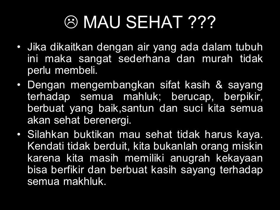  MAU SEHAT ??.
