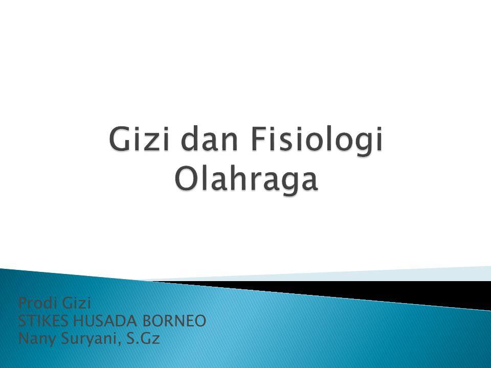 Prodi Gizi STIKES HUSADA BORNEO Nany Suryani, S.Gz