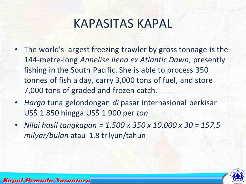 9 Annelise Ilena ex Atlantic Dawn Kapal Pemuda Nusantara