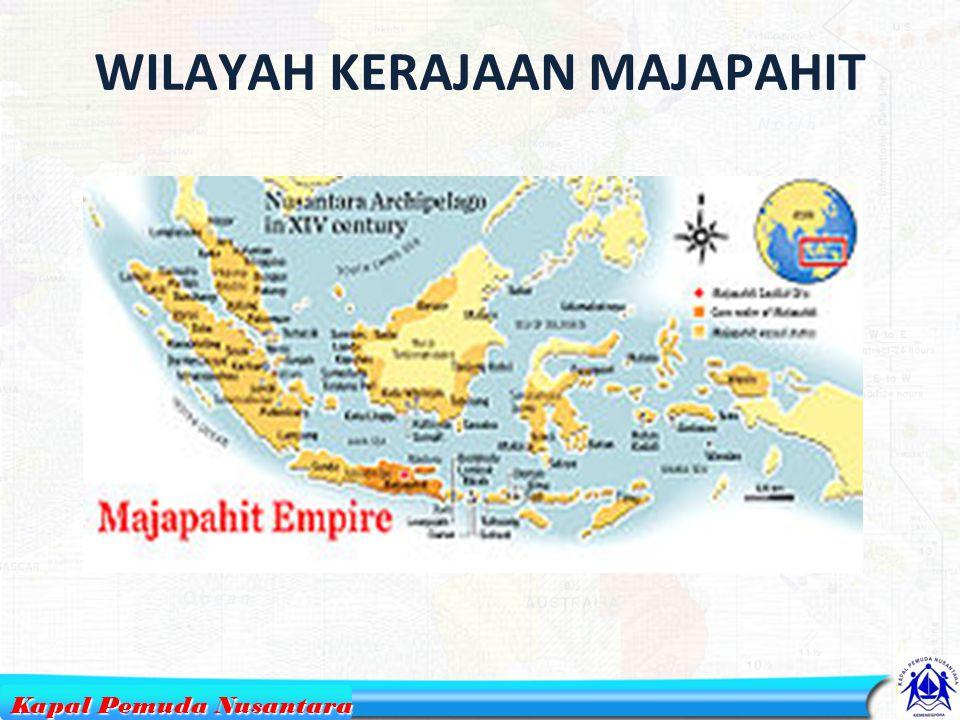 WILAYAH KERAJAAN MAJAPAHIT 5 Kapal Pemuda Nusantara