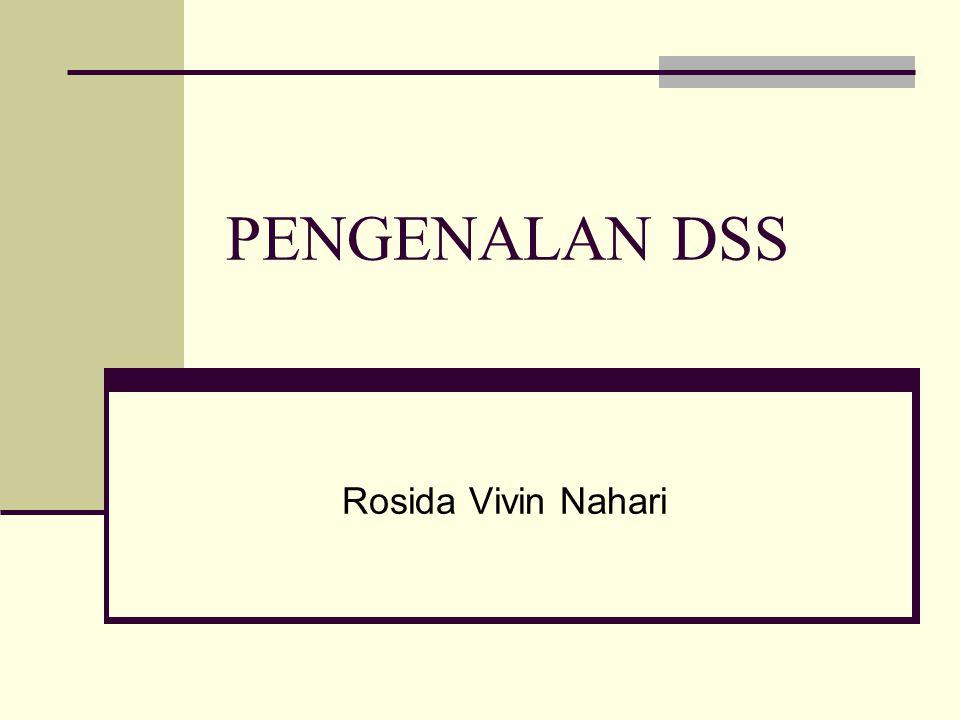 PENGENALAN DSS Rosida Vivin Nahari