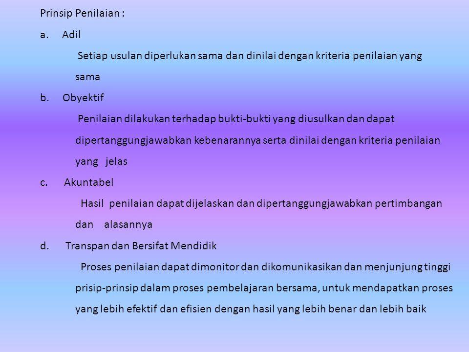 Prinsip Penilaian : a.