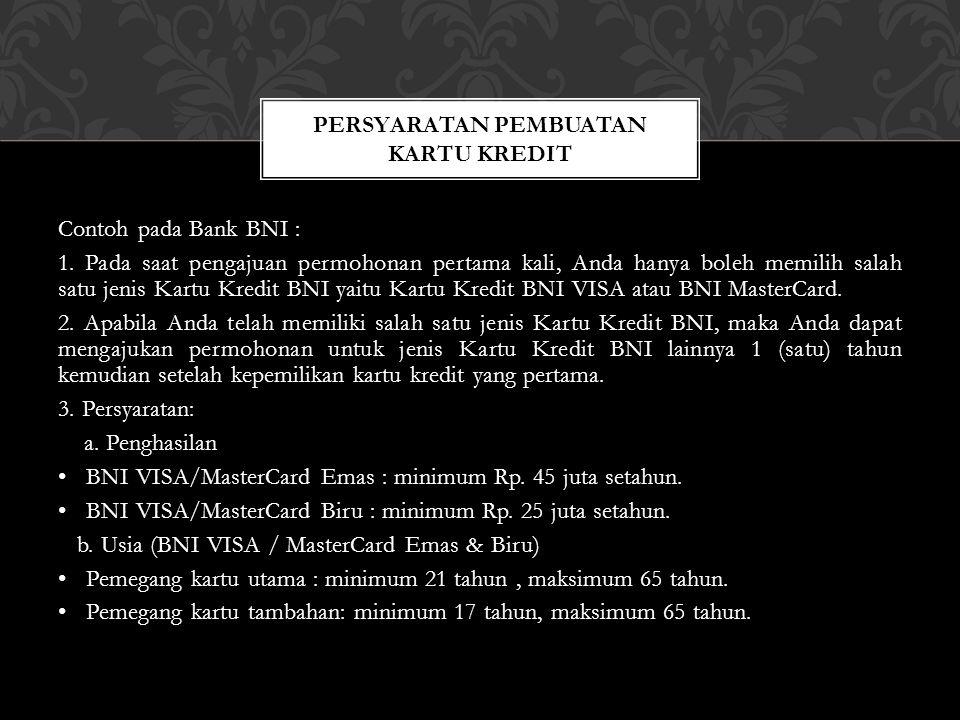 Contoh pada Bank BNI : 1.