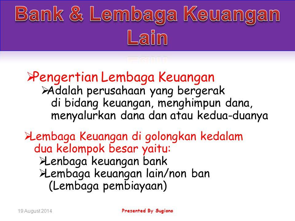 Lembaga Keuangan LK Bank Bank Indonesia Bank UmumBPR LK Lain/Non Bank Ps.