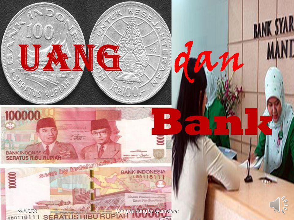 26.Mei,2010 Money And Bank by Syamsipret12 Berdasarkan bahan uang 1.Uang logam adalah uang yang bahannya terbuat dari logam berupa emas, perak dan bahan logam lainnya yang beredar sebagai alat pembayaran.