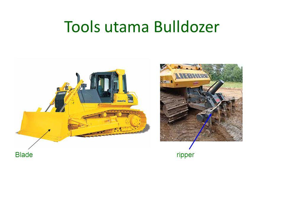 Tools utama Bulldozer Bladeripper