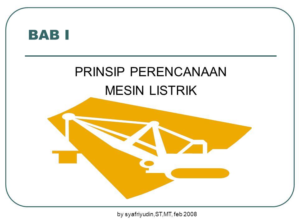 by syafriyudin,ST,MT, feb 2008 Prinsip dasar : Bagian ini merupakan bagian disain yang meliputi isolasi, ventilasi, dan pendinginan.