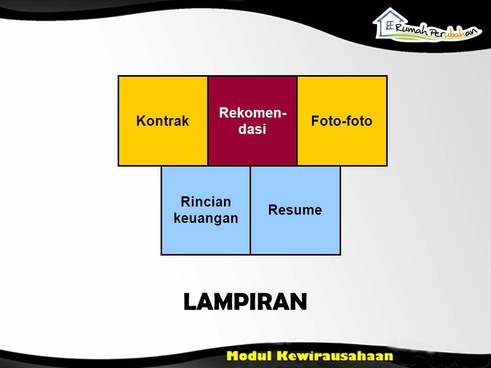 LAMPIRAN Rincian keuangan Resume Rekomen- dasi KontrakFoto-foto