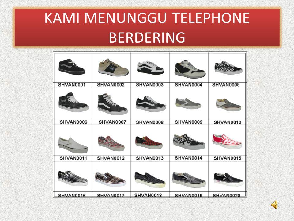 KAMI MENUNGGU TELEPHONE BERDERING