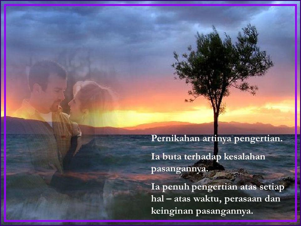 Pertama- tama, Pernikahan adalah sebuah persekutuan. Dimana dua hati menjadi satu. Pernikahan adalah sebuah KEBERSAMAAN dan PERSAHABATAN. Hidup bersam