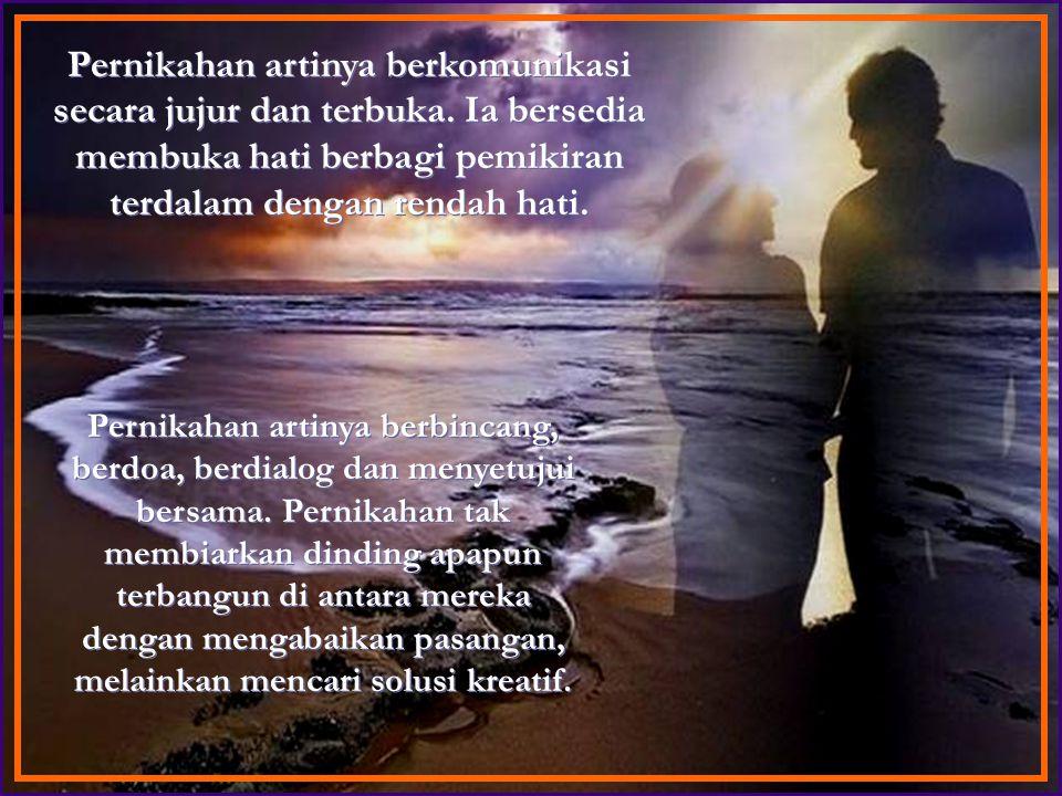 Ia memberi semangat dan mengobarkannya ketika pasangannya patah semangat.