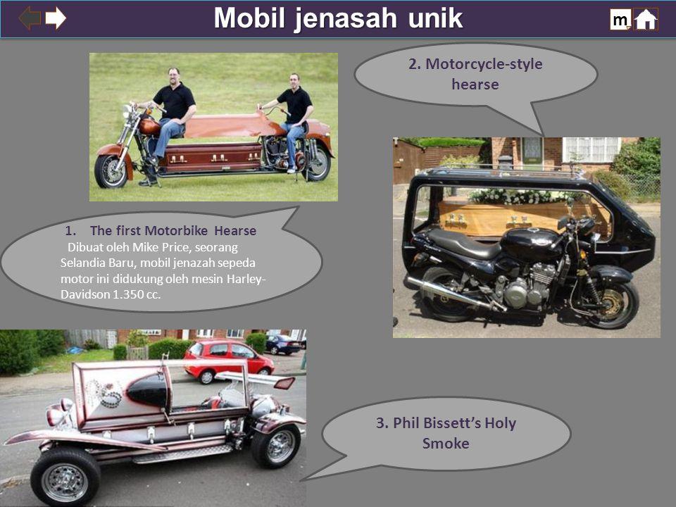Mobil jenasah unik m 3. Phil Bissett's Holy Smoke 2.