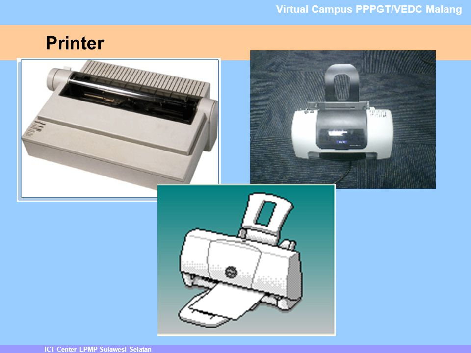 Printer ICT Center LPMP Sulawesi Selatan Virtual Campus PPPGT/VEDC Malang