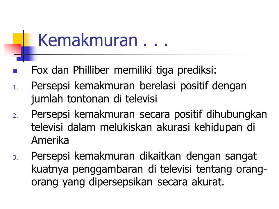 Kemakmuran... Fox dan Philliber memiliki tiga prediksi: 1.