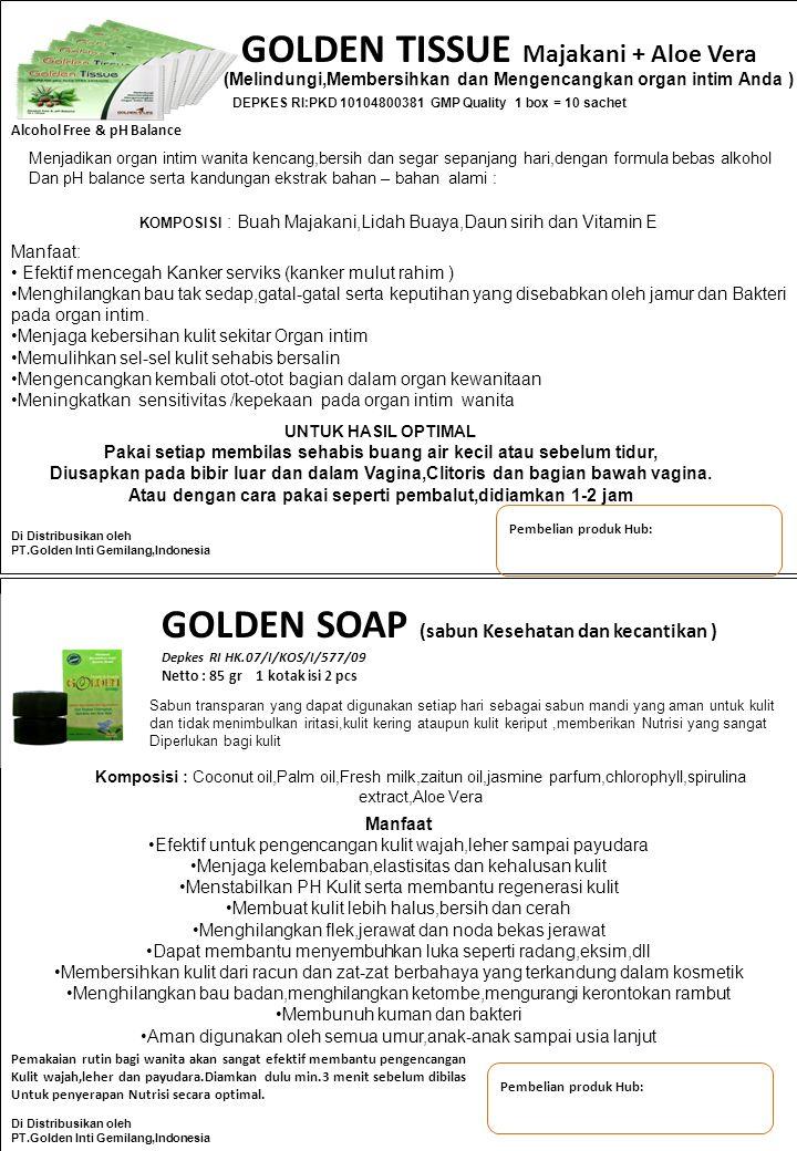 Pembelian produk Hub: GOLDEN SOAP (sabun Kesehatan dan kecantikan ) Depkes RI HK.07/I/KOS/I/577/09 Netto : 85 gr 1 kotak isi 2 pcs Sabun transparan ya