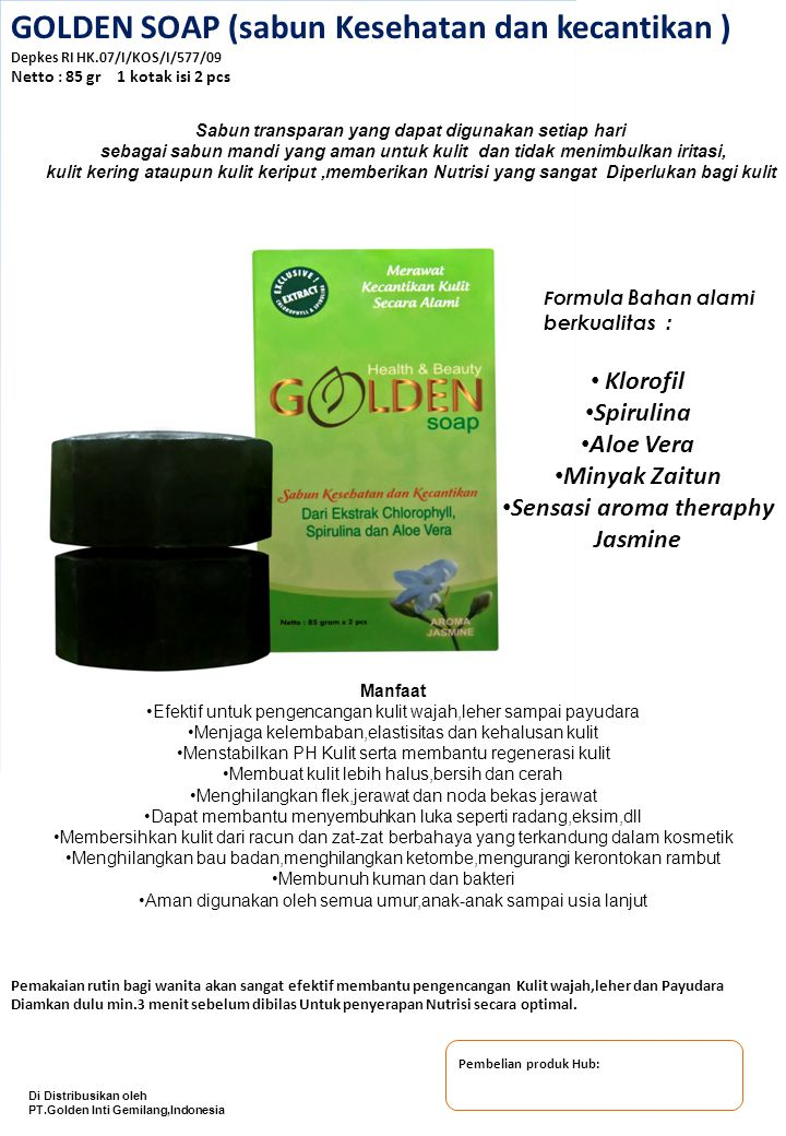 GOLDEN SOAP (sabun Kesehatan dan kecantikan ) Depkes RI HK.07/I/KOS/I/577/09 Netto : 85 gr 1 kotak isi 2 pcs Sabun transparan yang dapat digunakan set