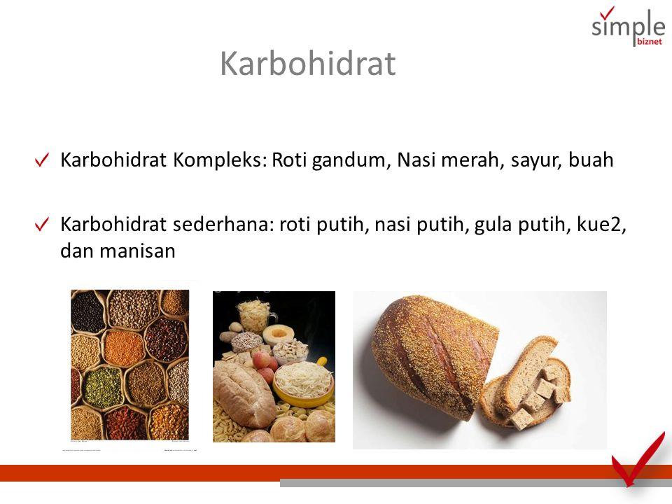 Lemak Lemak terdiri dari: Lemak Tak Jenuh: Lemak ikan, minyak zaitun, minyak canola, kacang, almond, alpukat.