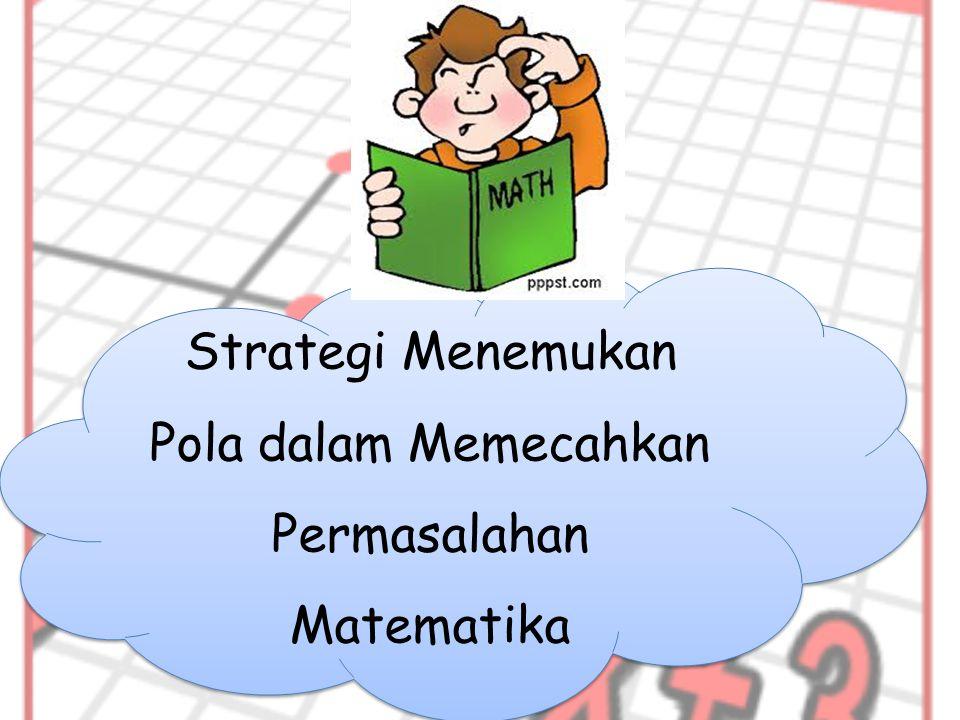 Strategi Menemukan Pola dalam Memecahkan Permasalahan Matematika
