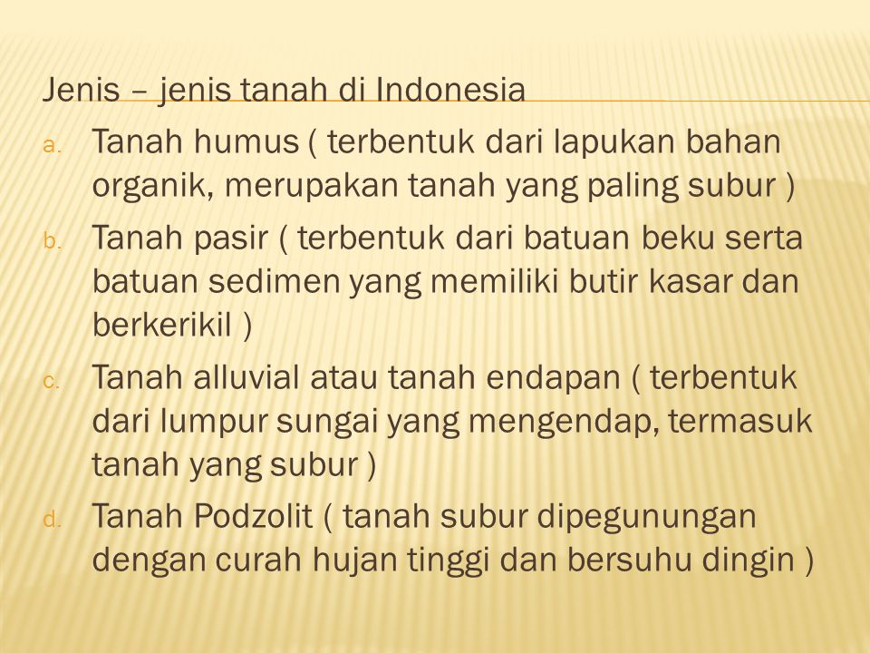 Jenis – jenis tanah di Indonesia a.