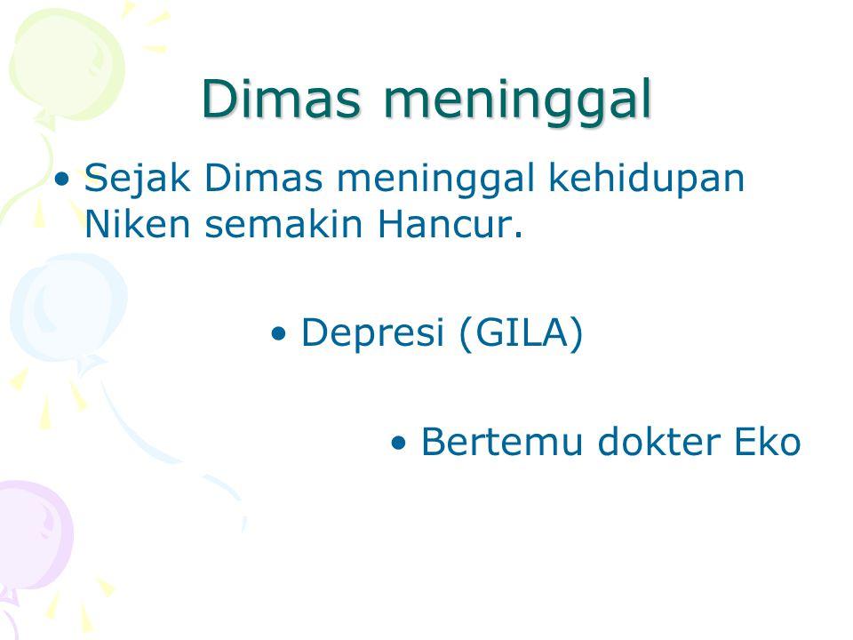Bertahun-tahun Aldi meninggalkan Niken begitu saja Sampai anaknya pun lahir tanpa seorang ayah. Dimas jatuh Sakit. Bertemu Bambang di rumah sakit.