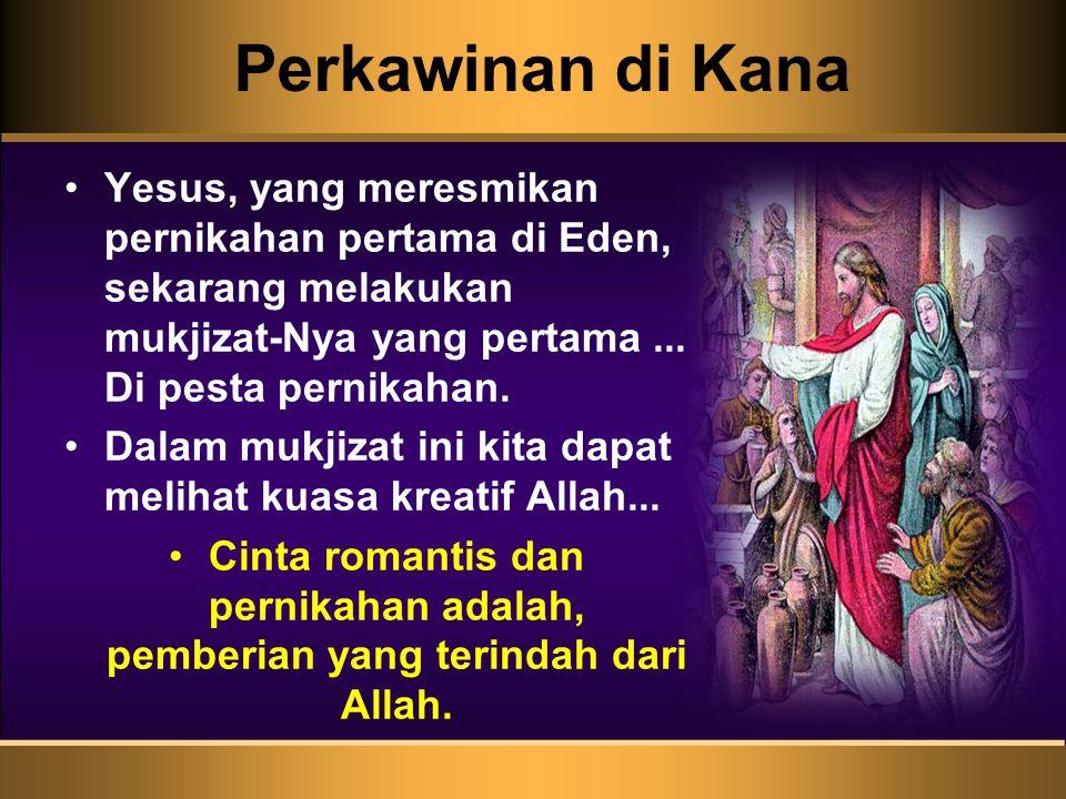 Perkawinan di Kana Yesus, yang meresmikan pernikahan pertama di Eden, sekarang melakukan mukjizat-Nya yang pertama... Di pesta pernikahan. Dalam mukji