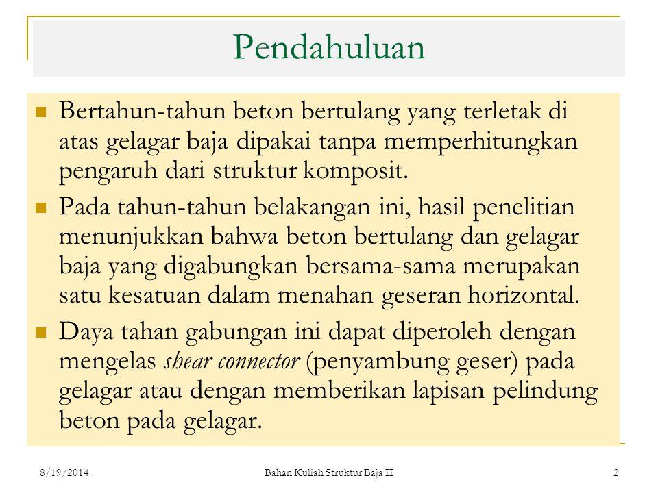 Bahan Kuliah Struktur Baja II 23 Penyelesaian (lanjutan): 8/19/2014