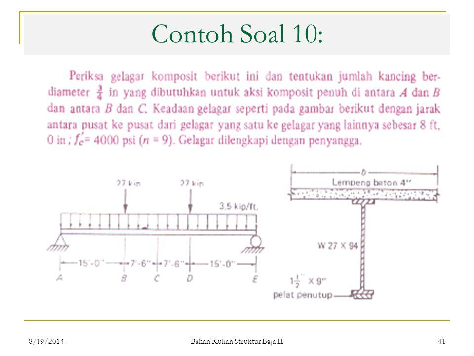 Bahan Kuliah Struktur Baja II 41 Contoh Soal 10: 8/19/2014