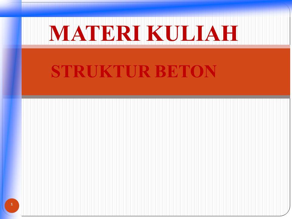 STRUKTUR BETON MATERI KULIAH 1