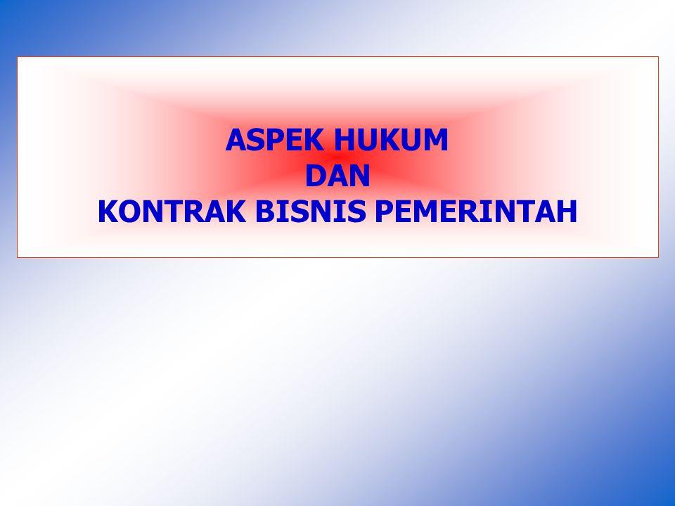 ASPEK HUKUM DAN KONTRAK BISNIS PEMERINTAH