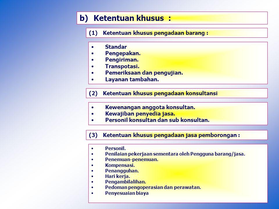 3)Syarat Khusus Kontrak : a.Ketentuan Umum : Definisi.