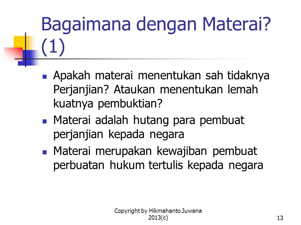Copyright by Hikmahanto Juwana 2013(c)14 Bagaimana dengan Materai.