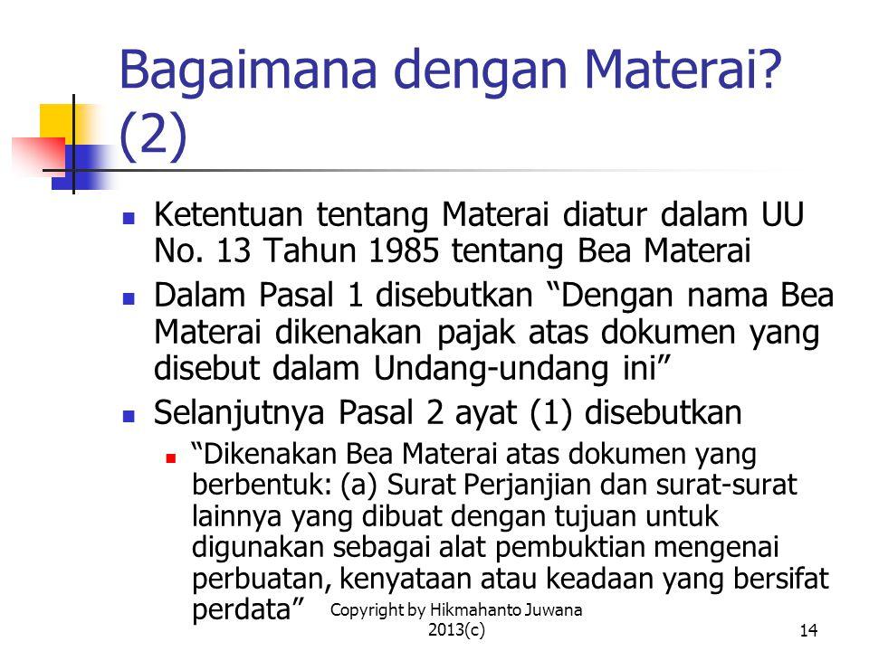 Copyright by Hikmahanto Juwana 2013(c)15 Siapa yang Menentukan Isi Kontrak Bisnis.