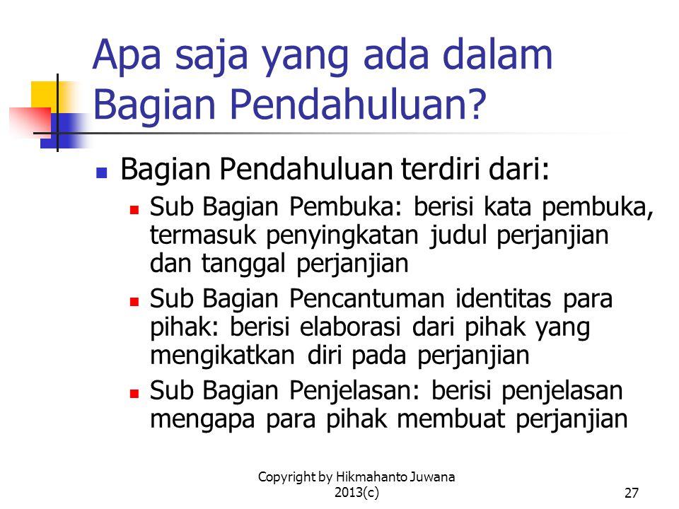 Copyright by Hikmahanto Juwana 2013(c)27 Apa saja yang ada dalam Bagian Pendahuluan.