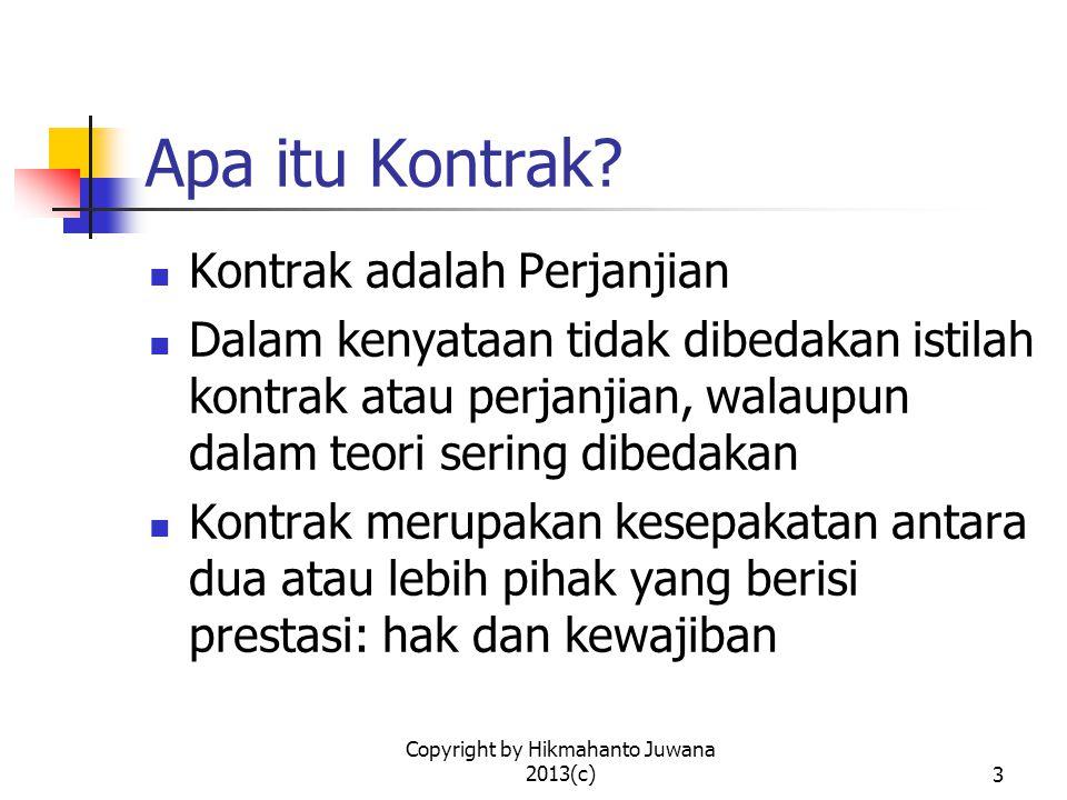 Copyright by Hikmahanto Juwana 2013(c)4 Apakah Perjanjian harus bersifat Komersial.