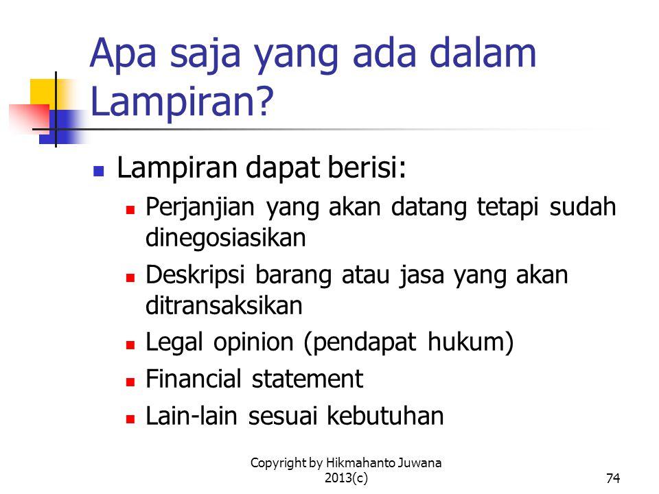 Copyright by Hikmahanto Juwana 2013(c)74 Apa saja yang ada dalam Lampiran.