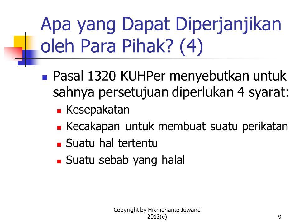 Copyright by Hikmahanto Juwana 2013(c)10 Apakah Kontrak Harus Dalam Bentuk Tertulis.