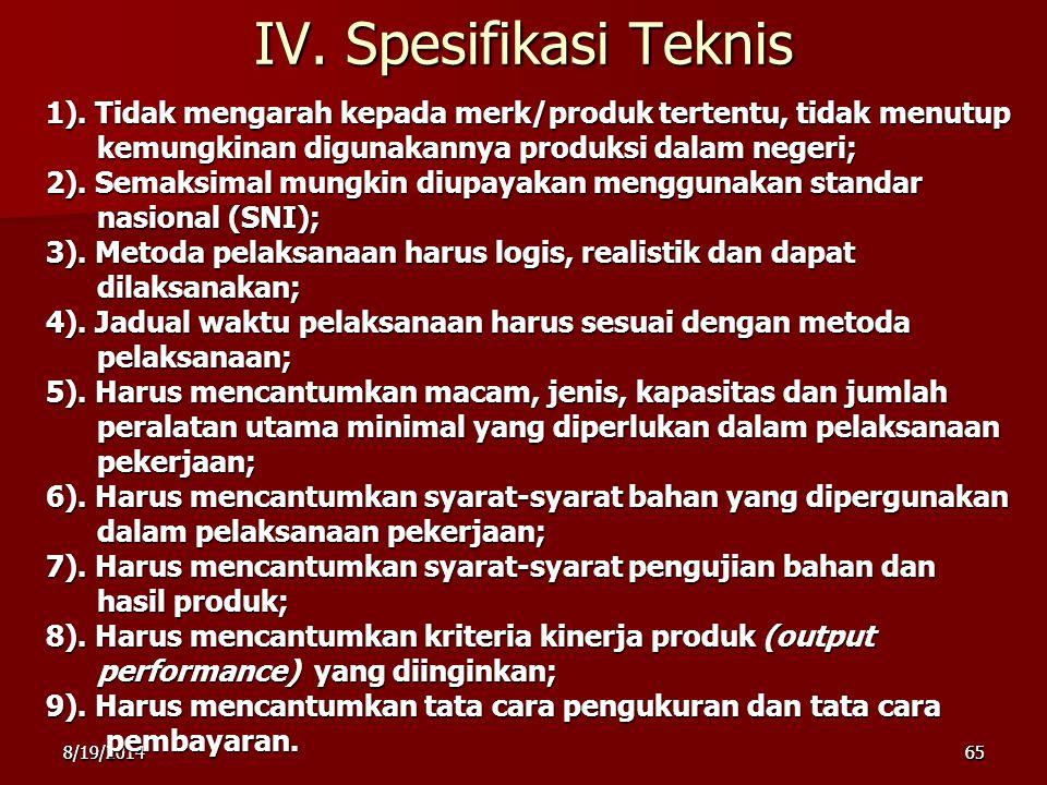 8/19/2014658/19/201465 IV.Spesifikasi Teknis 1).