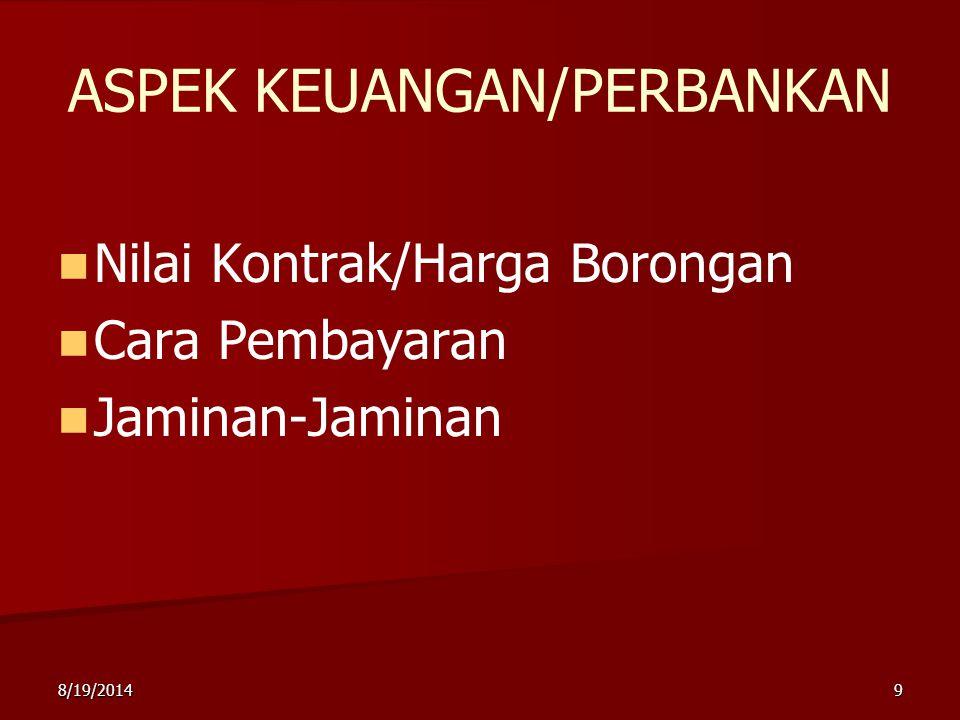 8/19/201410 ASPEK PERPAJAKAN Pajak Pertambahan Nilai (PPN) Pajak Penghasilan (PPh)