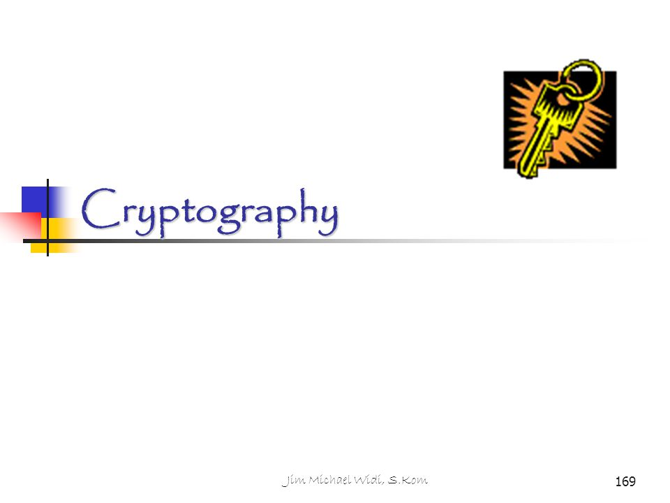 Cryptography 169 Jim Michael Widi, S.Kom
