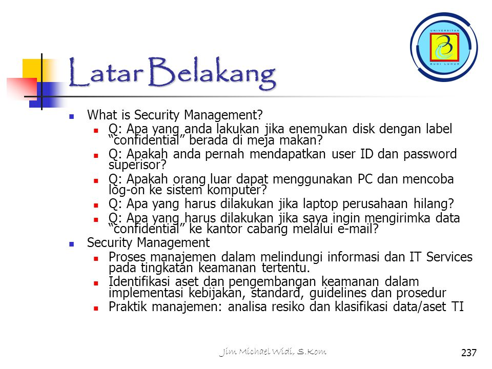Latar Belakang What is Security Management.