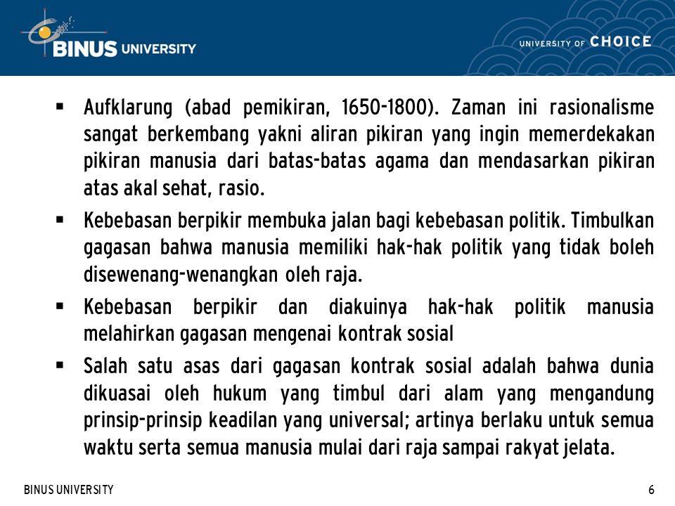 BINUS UNIVERSITY6  Aufklarung (abad pemikiran, 1650-1800).