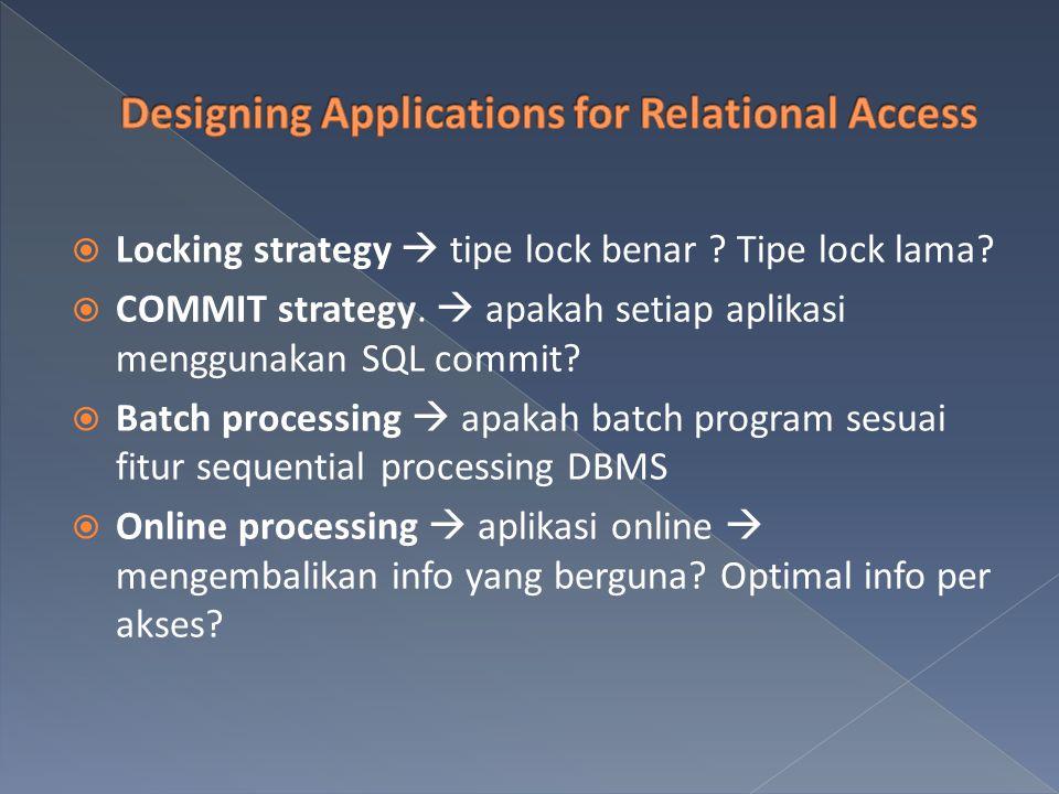  Locking strategy  tipe lock benar . Tipe lock lama.