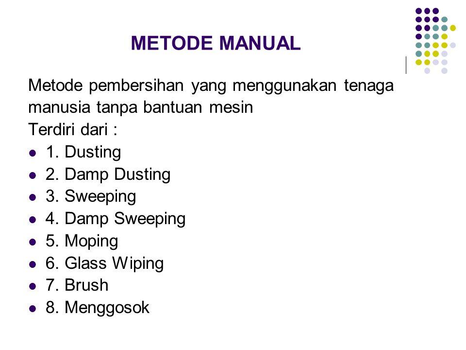 1.SABUN CAIR (LIQUID SOAP) Digunakan untuk membersihkan barang porselin, plastik, lantai atau barang laninya tanpa membutuhkan jumlah yang banyak 2.