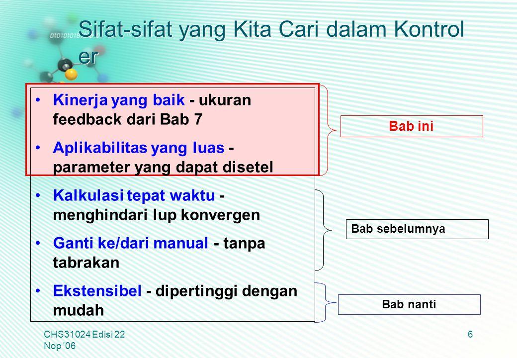 Penyetelan PID CHS31024 Edisi 22 Nop 06 7 Bagaimana kita menerapkan persamaan sama untuk banyak proses.