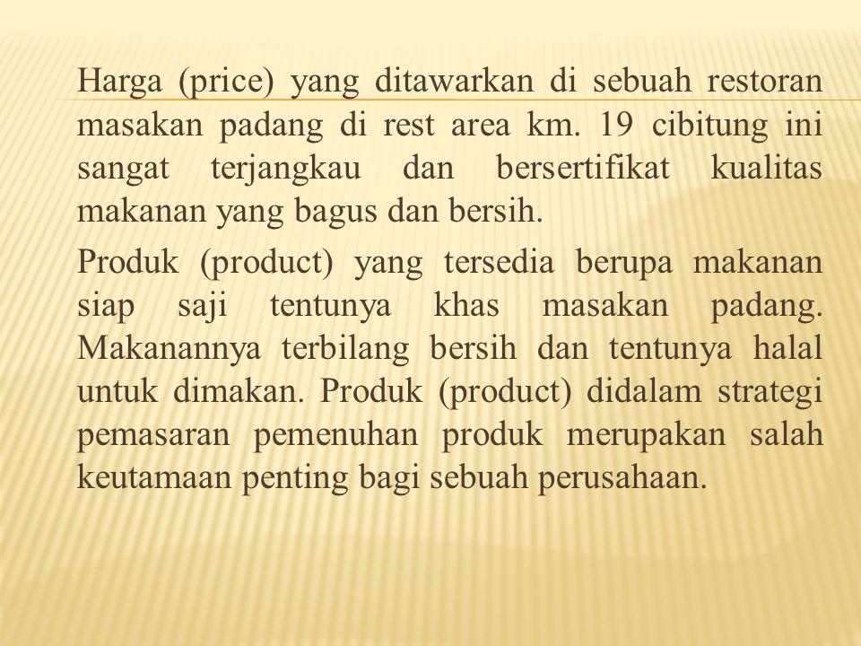 4.1Visi Perusahaan Dan Kegiatan Pemasaran Visi yang ditentukan oleh RESTORAN SEDERHANA BINTARO MASAKAN PADANG (REST AREA KM.19) CIBITUNG – BEKASI ini adalah memenuhi kebutuhan konsumen akan konsumsi makanan siap saji dan tentu saja sekaligus menjadi perkumpulan orang – orang minang (padang) yang mayoritas berada di daerah Jakarta dan sekitarnya untuk menikmati masakan berciri khas padang.