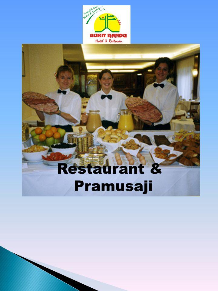 Restaurant & Pramusaji