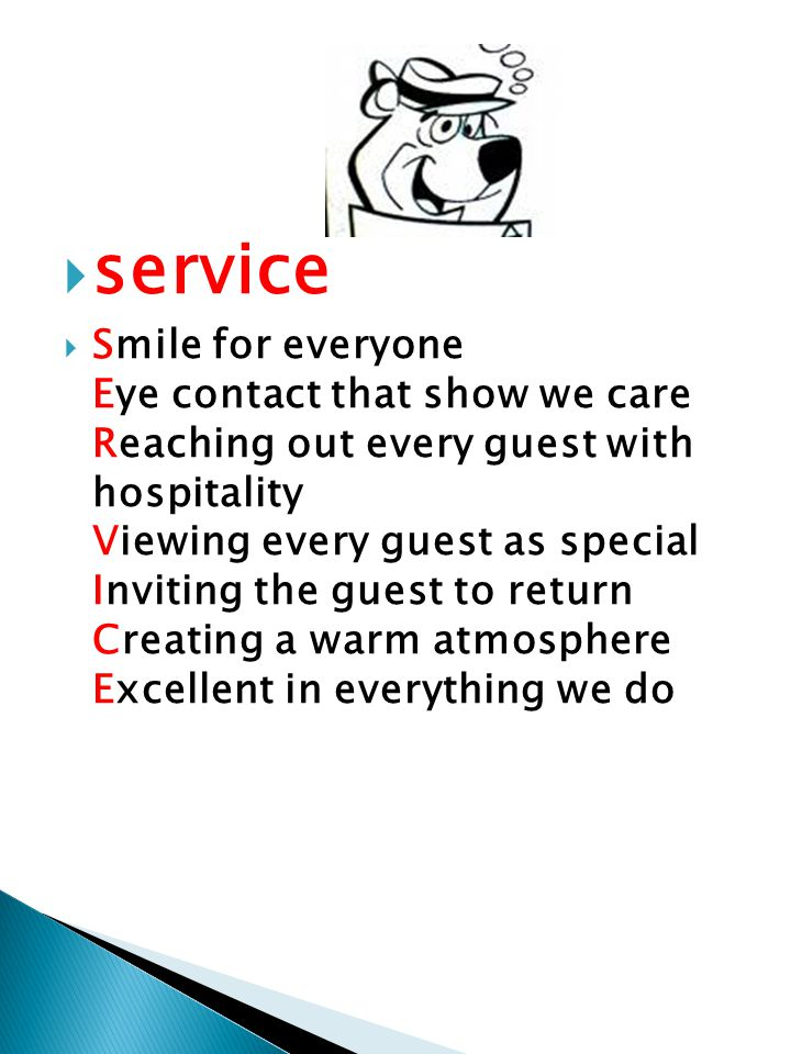  service  Smile for everyone Eye contact that show we care Reaching out every guest with hospitality Viewing every guest as special Inviting the gue