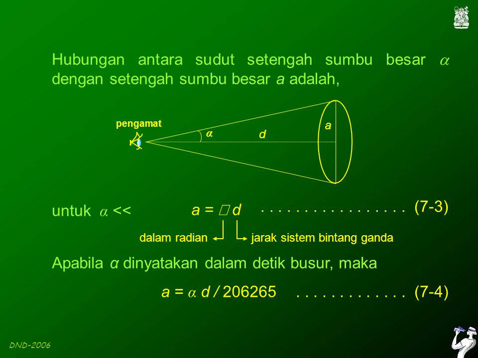 DND-2006 a =  d jarak sistem bintang ganda.................