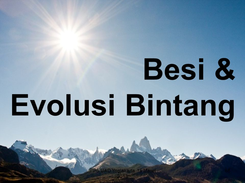 Besi & Evolusi Bintang PPS UAD Yogjakarta, 15 Maret 2013 86